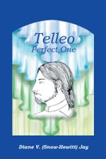 Telleo : Perfect One - Diane V. (Snow-Hewitt) Jay