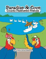 Paradise & Cove Counts Feathered Friends - Crystal Denise Blakeney