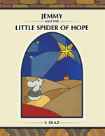 Jemmy and the little spider of Hope - S Diaz