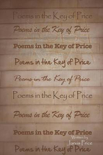 Poems in the Key of Price - Jarvis Price