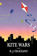 Kite Wars - R. J. Feliciano