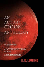 An Autumn Moon Anthology - H. D. Leonine