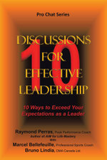 10 Discussions for Effective Leadership : 10 Ways to Exceed Your Expectations as a Leader - R. Perras