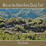 Men on the Heber-Reno Sheep Trail - Cindy Shanks