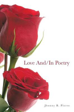 Love And/In Poetry - Jhonny B. Pierre
