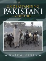 UNDERSTANDING PAKISTANI CULTURE - Naeem Harry