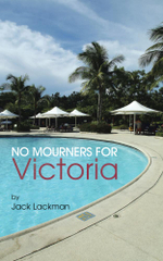 No Mourners For Victoria - Jack Lackman