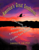 America's Great Southwest - Laurence Cole Phd