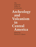 Archeology and Volcanism in Central America : The Zapotitan Valley of El Salvador