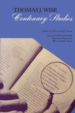Thomas J. Wise : Centenary Studies