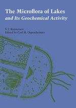 The Microflora of Lakes and Its Geochemical Activity - S. I. Kuznetsov