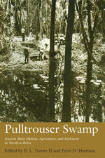 Pulltrouser Swamp : Ancient Maya Habitat, Agriculture, and Settlement in Northern Belize