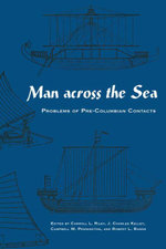 Man Across the Sea : Problems of Pre-Columbian Contacts
