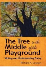 The Tree in the Middle of the Playground - Richard A Lawson