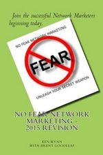 No Fear Network Marketing - Brent Goodleaf