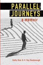 Parallel Journeys - Kathy Rem
