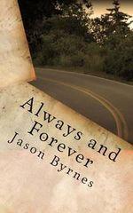 Always and Forever - MR Jason Byrnes