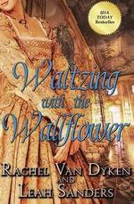 Waltzing with the Wallflower - Rachel Van Dyken