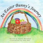 An Easter Bunny's Journey - Russell Whitehead