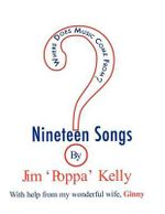Where Does Music Come From? : 19 Songs by Jim 'Poppa' Kelly - Jim 'Poppa' Kelly