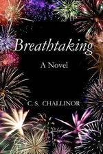 Breathtaking : Romantic Mystery - C S Challinor