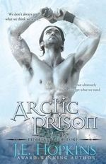 Arctic Prison : Misfits of the Lore Series - J E Hopkins