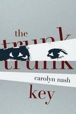 The Trunk Key : Book #2: The Knights of Chandron - Carolyn Nash