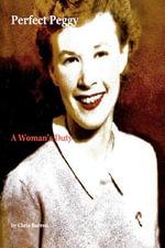 Perfect Peggy : A Woman's Duty - Chris Barron