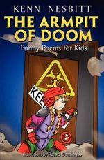 The Armpit of Doom - Kenn Nesbitt