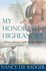 My Honorable Highlander : Highland Games Through Time - Nancy Lee Badger