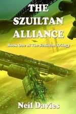 The Szuiltan Alliance - Neil Davies