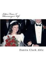 Letters from a Whoremonger's Wife - Danita Clark Able