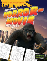 Drawing Horror-Movie Monsters - Janos Jantner