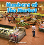 Numbers at the Market : Number Names and Count Sequence - Ethan Holloway