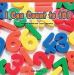 I Can Count to 10! : Number Names and Count Sequence - Kate Rogers