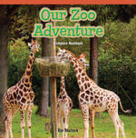 Our Zoo Adventure : Compare Numbers - Kat Mellark