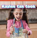 Kaylee Can Cook : Number Names and Count Sequence - Neil Kovalev