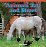 Animals Tall and Short : Describe and Compare Measurable Attributes - Taylor Bridges