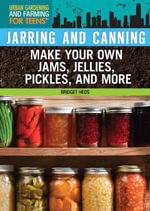 Jarring and Canning - Bridget Heos