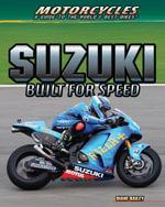 Suzuki : Built for Speed - Diane Bailey