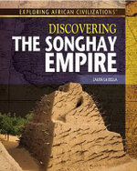 Discovering the Songhay Empire - Laura La Bella