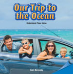 Our Trip to the Ocean - Ivan Borovsky