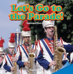 Let's Go to the Parade! - Stephanie Kay