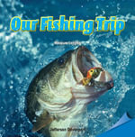 Our Fishing Trip - Jefferson Davenport