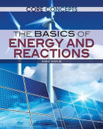 The Basics of Energy and Reactions : Core Concepts (Rosen) - Chris Cooper