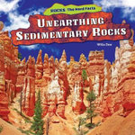 Unearthing Sedimentary Rocks - Willa Dee
