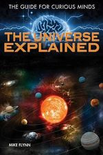 The Universe Explained - Joel Levy