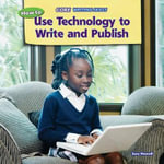 How to Use Technology to Write and Publish - Sara Howell