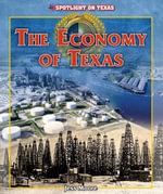 The Economy of Texas - Jess Moore