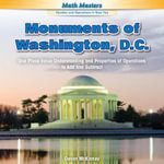 Monuments of Washington, D.C. : Use Place Value Understanding and Properties of Operations to Add and Subtract - Devon McKinney